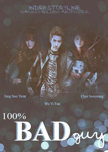 100%, Bad Guy ( chapter 3 )